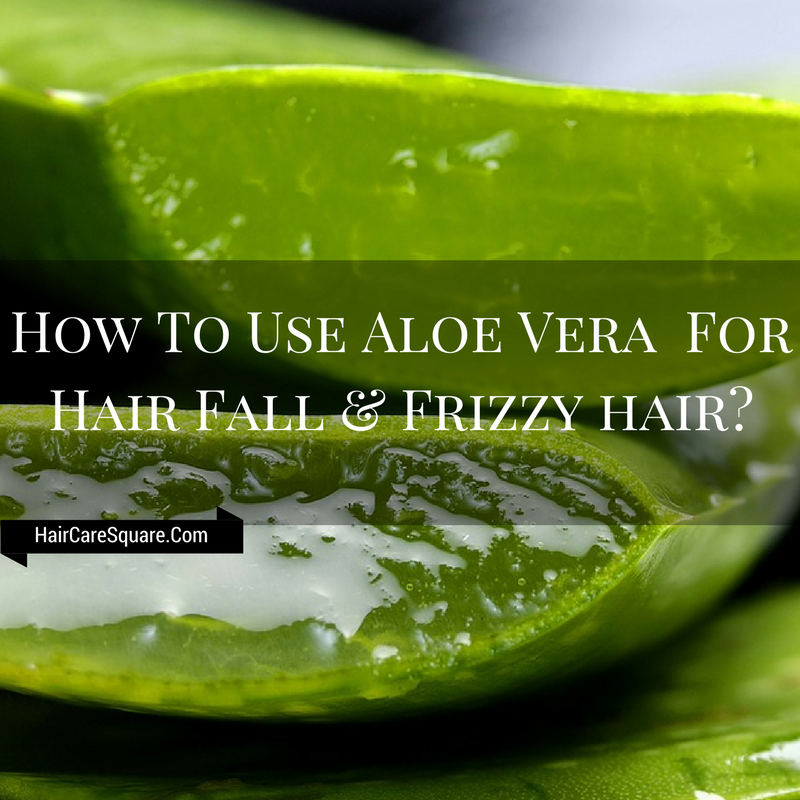 How To Use Aloe Vera Juice For Hair Fall-