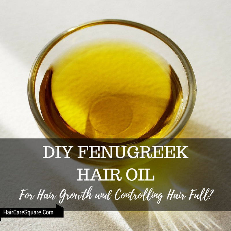 diy fenugreek hair oil for hair growth and control hair fall