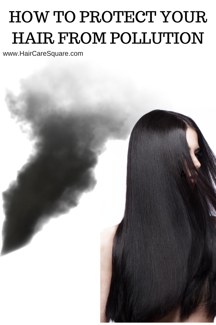 how to protect your hair from pollution